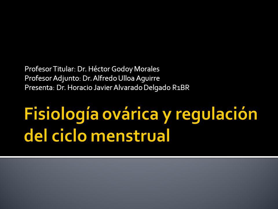 Fisiología ovárica y regulación del ciclo menstrual