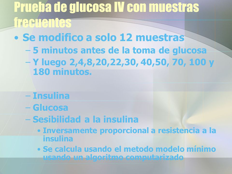 Prueba de glucosa IV con muestras frecuentes