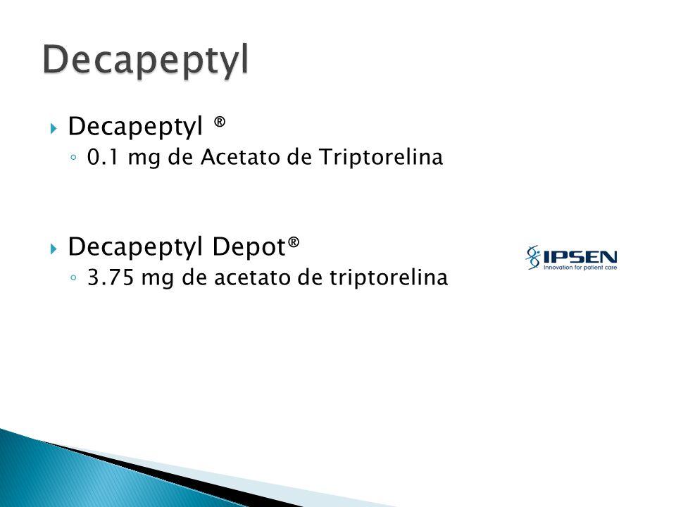 Decapeptyl Decapeptyl ® Decapeptyl Depot®