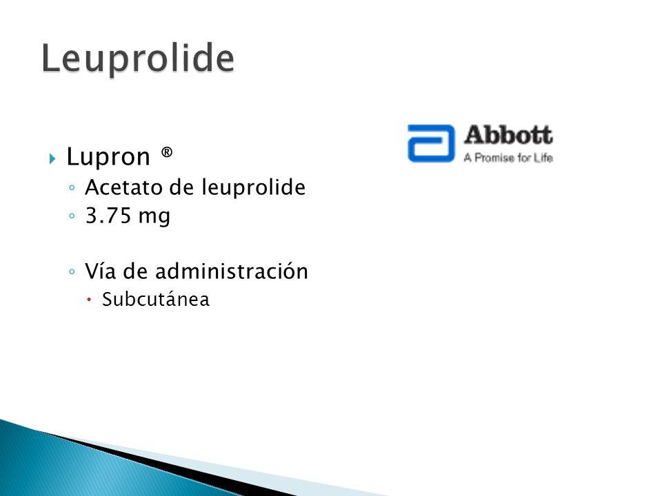 Leuprolide Lupron ® Acetato de leuprolide 3.75 mg