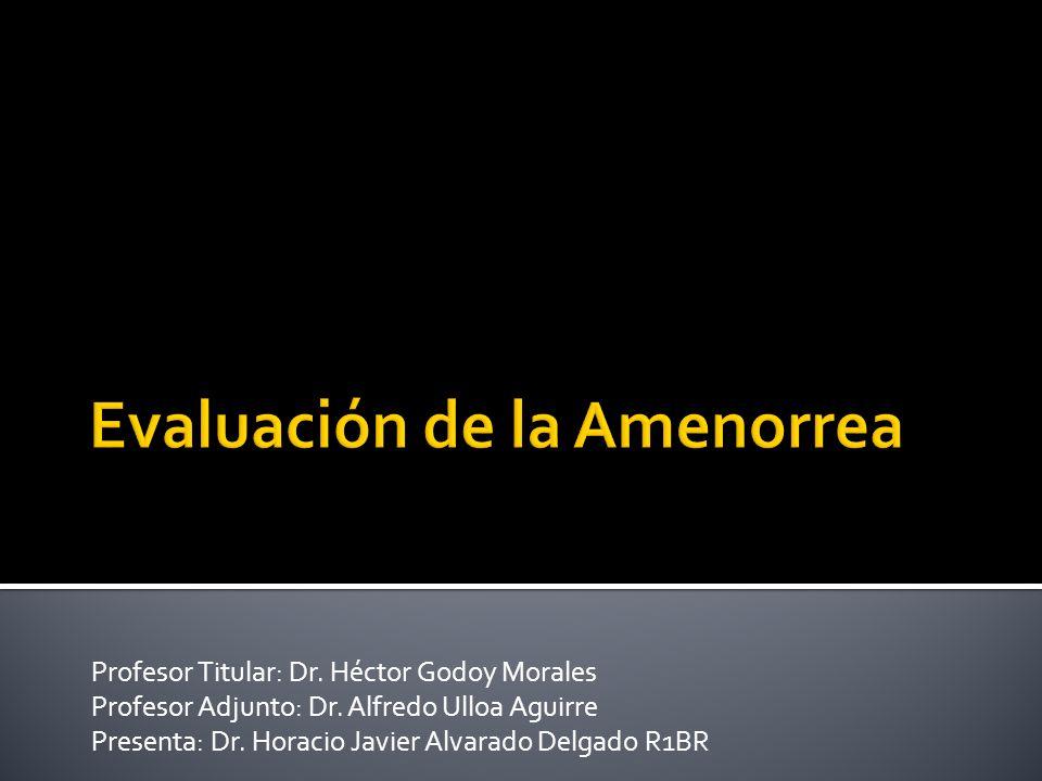 Evaluación de la Amenorrea