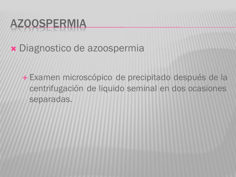 Azoospermia Diagnostico de azoospermia