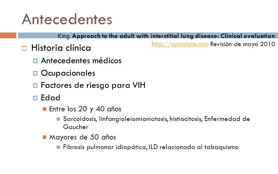Antecedentes Historia clínica Antecedentes médicos Ocupacionales