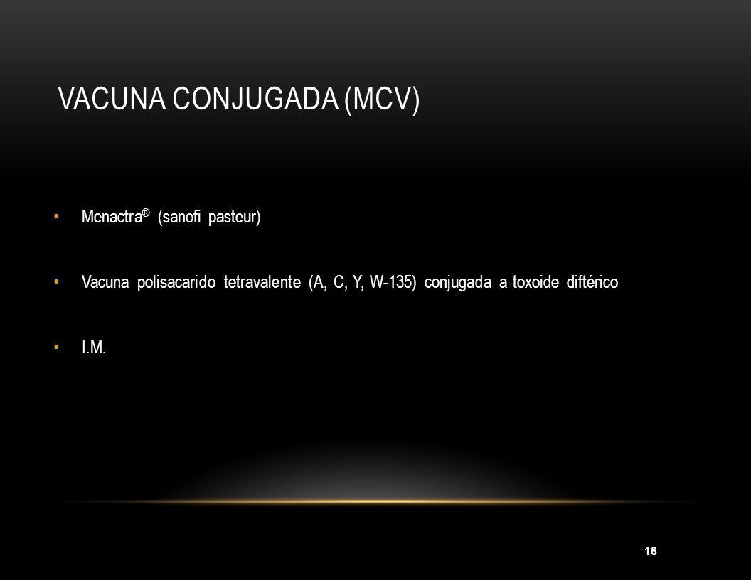 Vacuna conjugada (MCV)