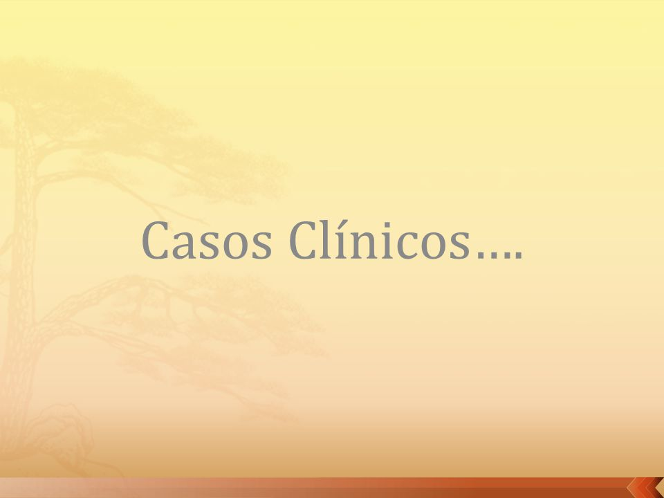 Casos Clínicos….