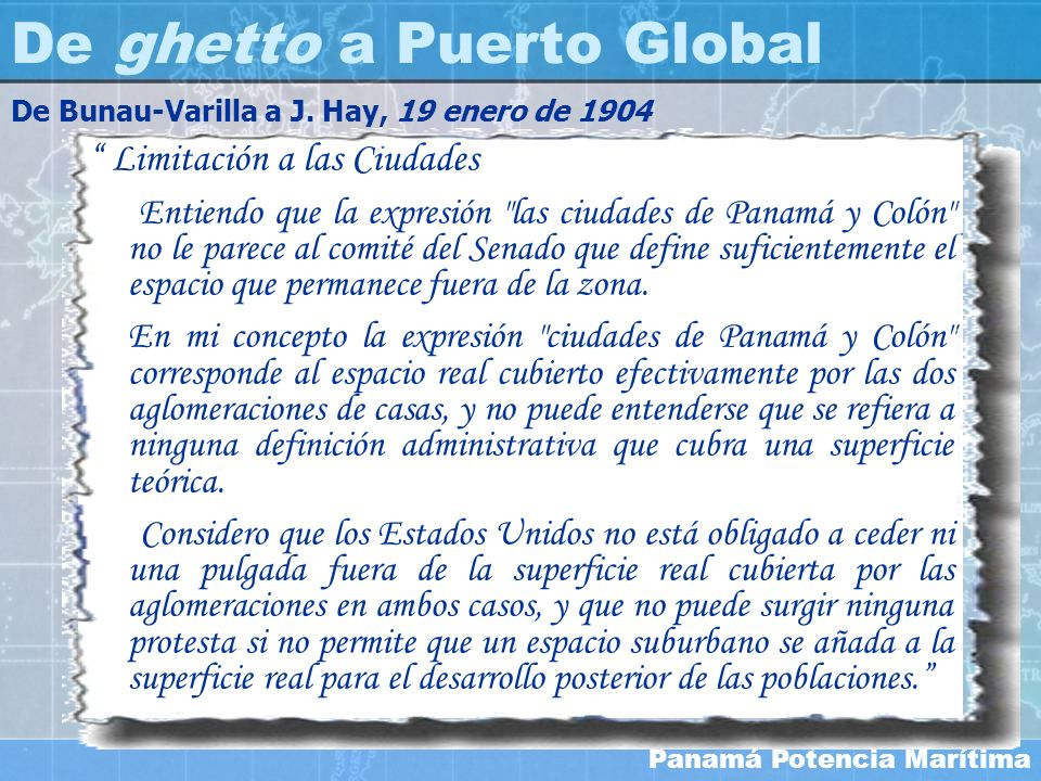 De ghetto a Puerto Global