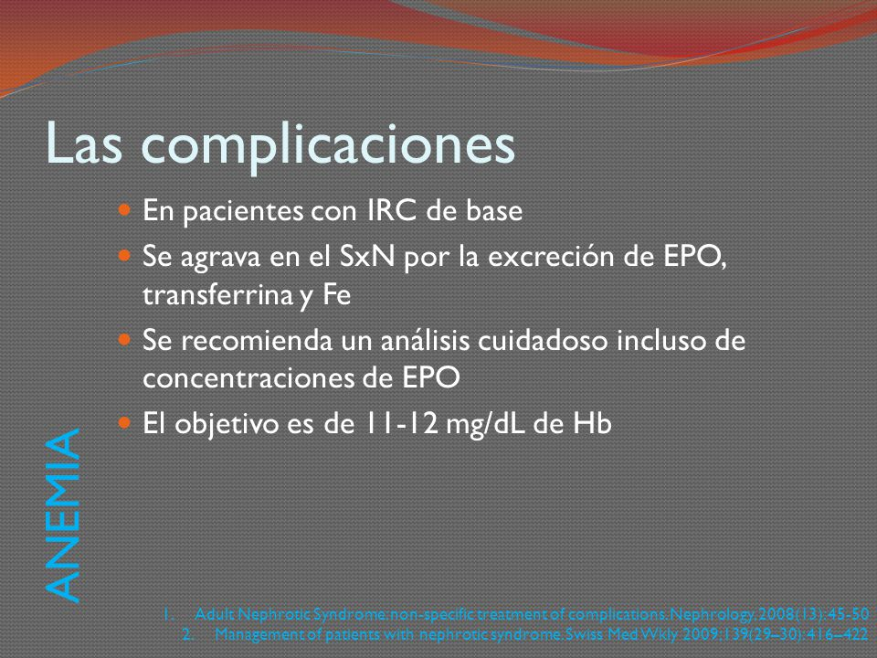 Las complicaciones ANEMIA En pacientes con IRC de base