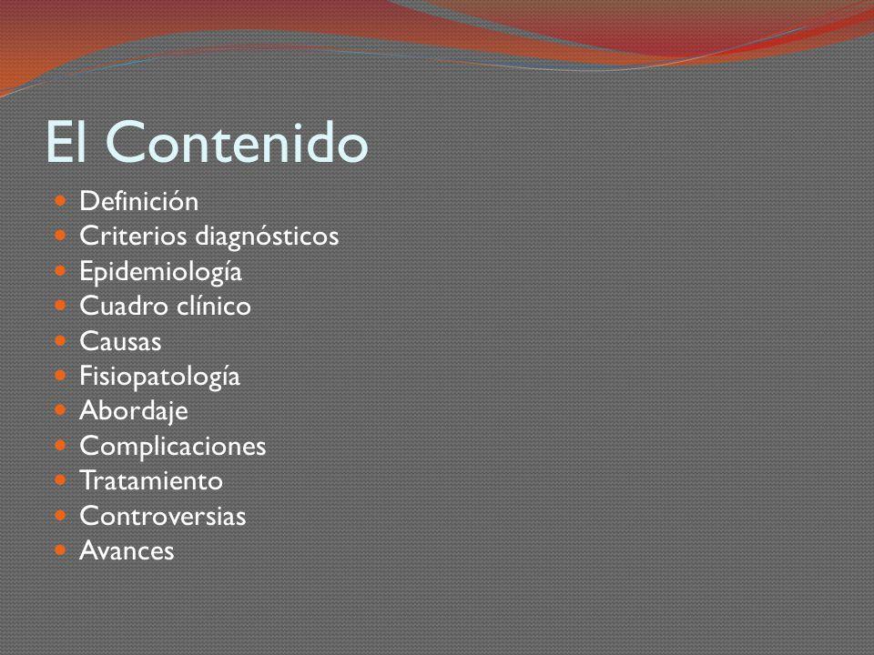 El Contenido Definición Criterios diagnósticos Epidemiología