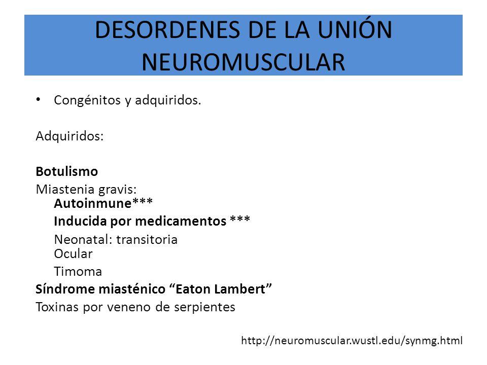 DESORDENES DE LA UNIÓN NEUROMUSCULAR