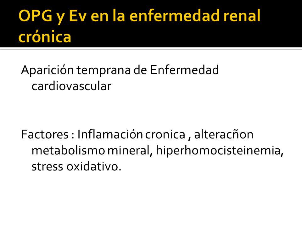 OPG y Ev en la enfermedad renal crónica