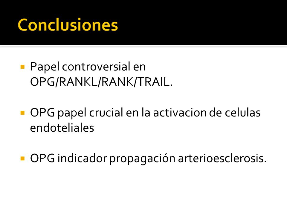 Conclusiones Papel controversial en OPG/RANKL/RANK/TRAIL.