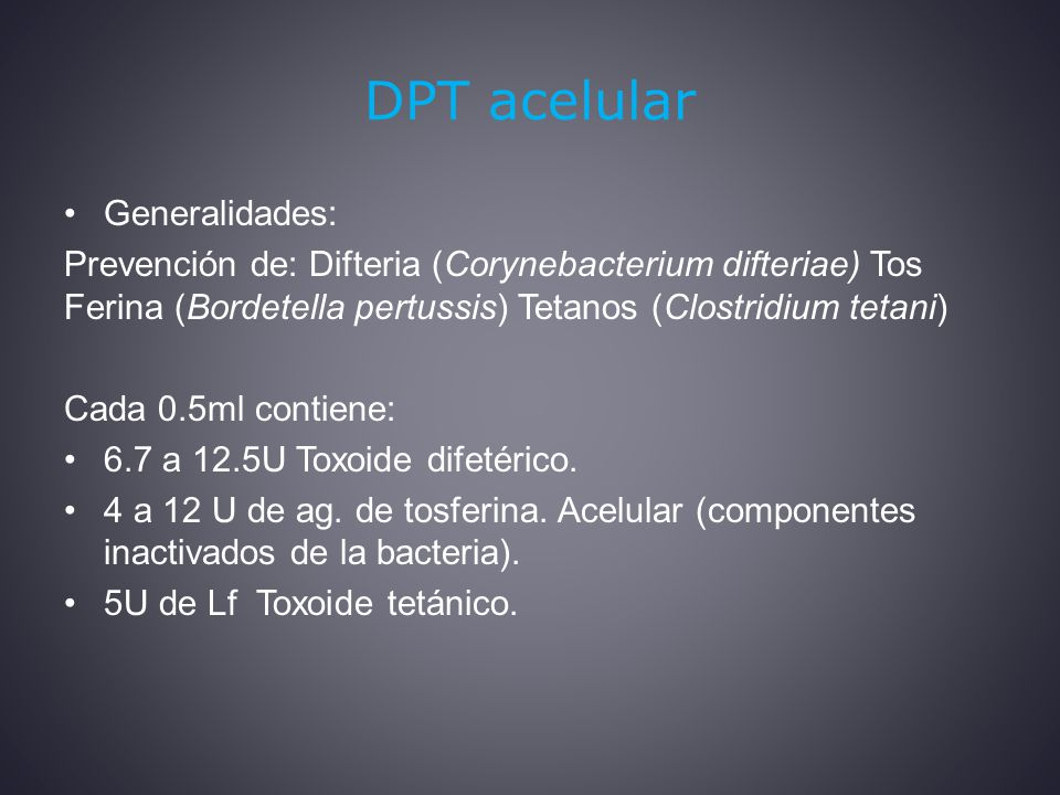 DPT acelular Generalidades: