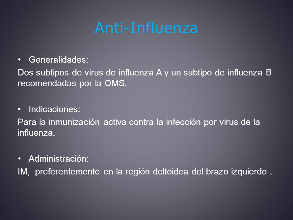 Anti-Influenza Generalidades: