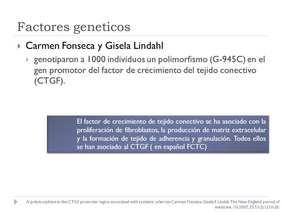Factores geneticos Carmen Fonseca y Gisela Lindahl