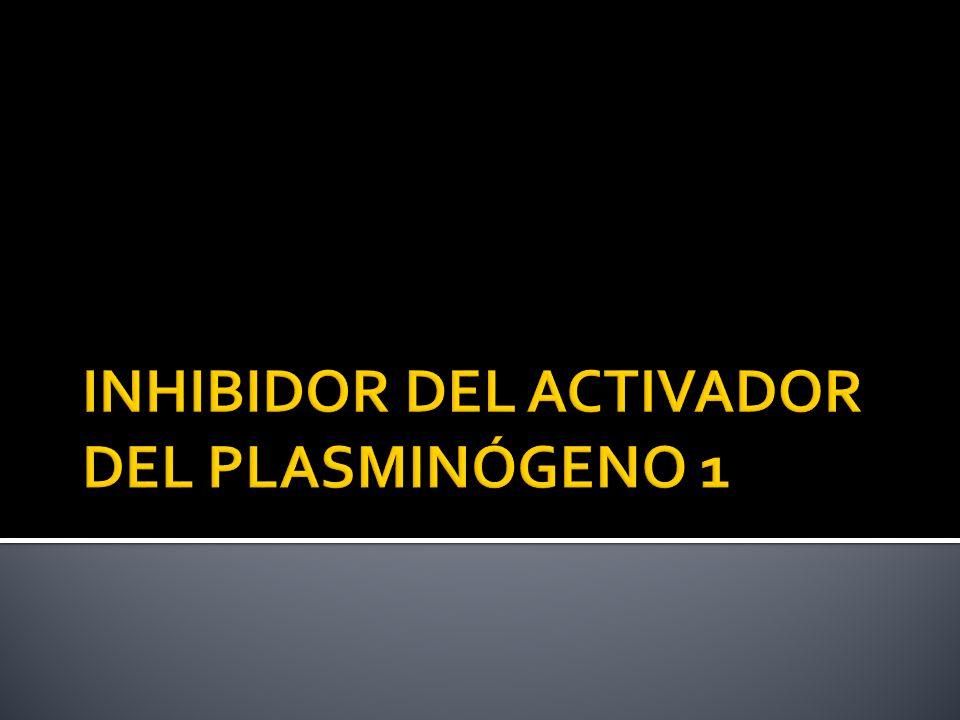 INHIBIDOR DEL ACTIVADOR DEL PLASMINÓGENO 1