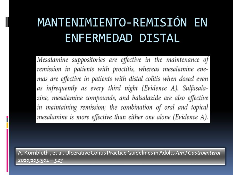 MANTENIMIENTO-REMISIÓN EN ENFERMEDAD DISTAL