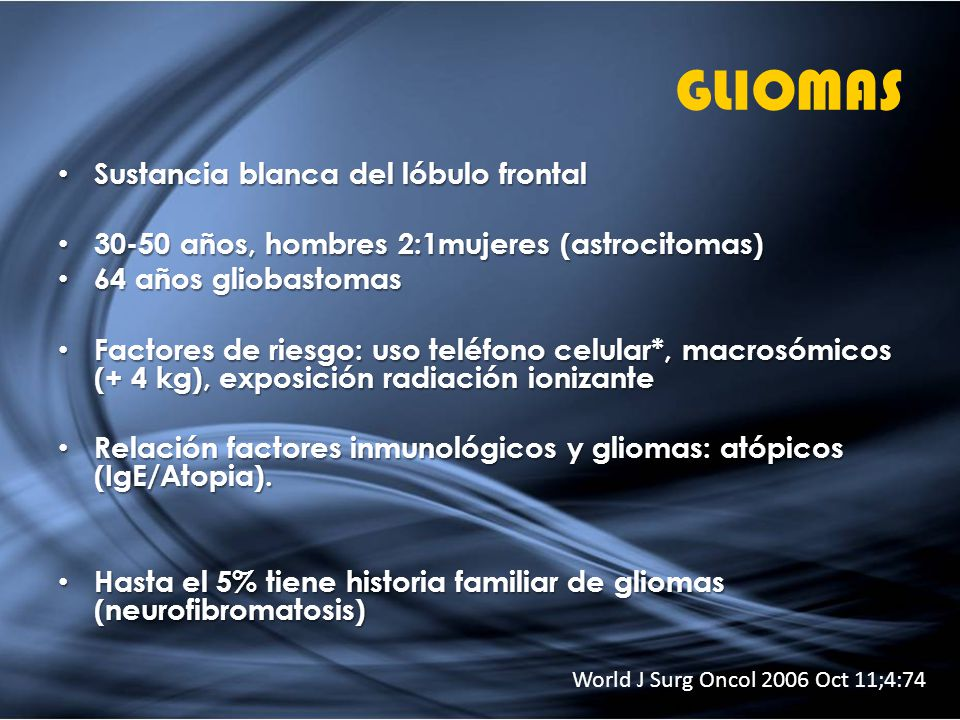 GLIOMAS Sustancia blanca del lóbulo frontal