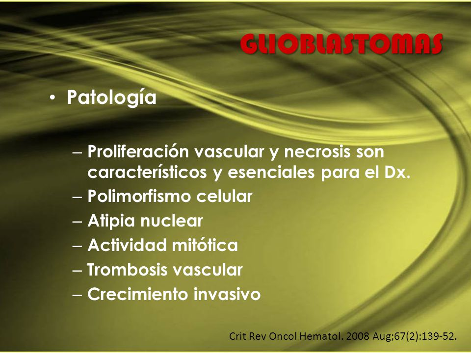 GLIOBLASTOMAS Patología