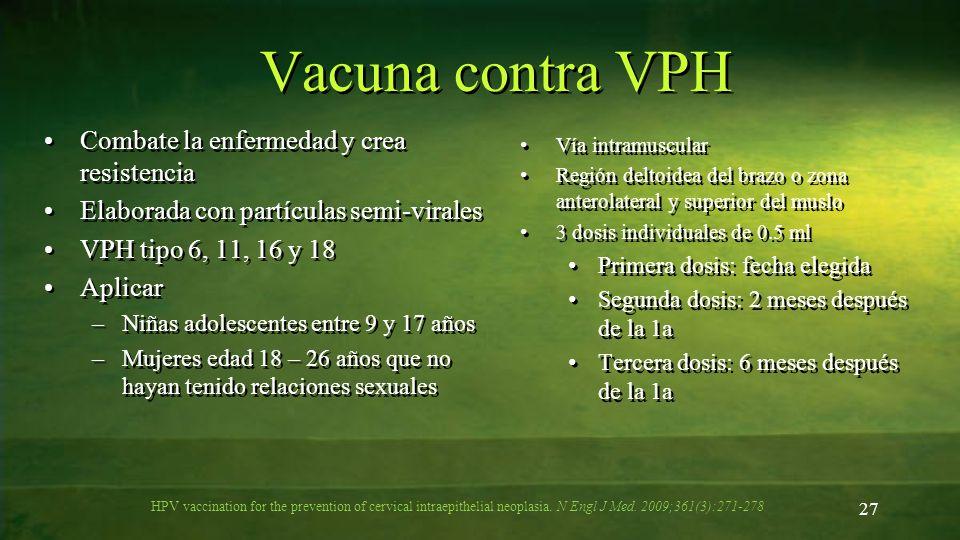 Vacuna contra VPH Combate la enfermedad y crea resistencia