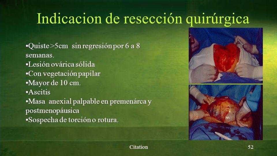 Indicacion de resección quirúrgica