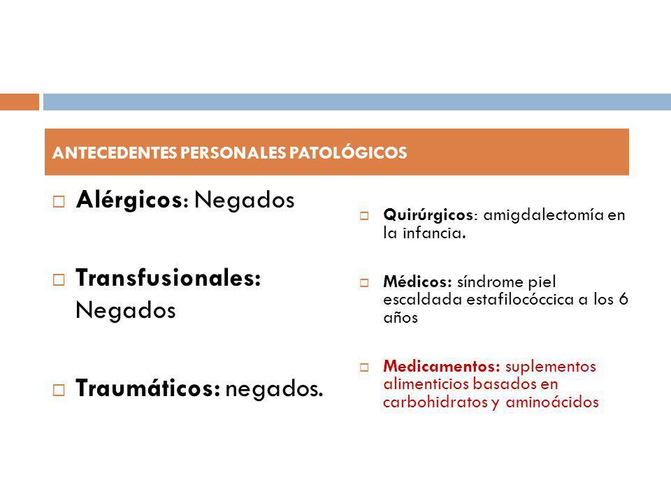 Transfusionales: Negados