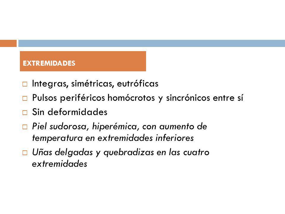 Integras, simétricas, eutróficas