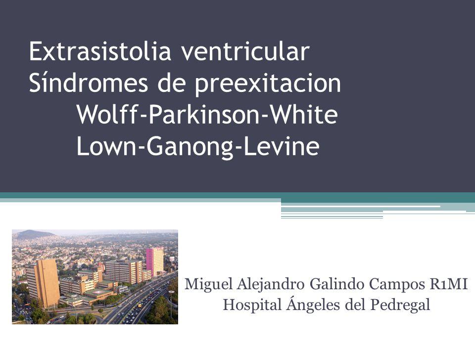 Miguel Alejandro Galindo Campos R1MI Hospital Ángeles del Pedregal