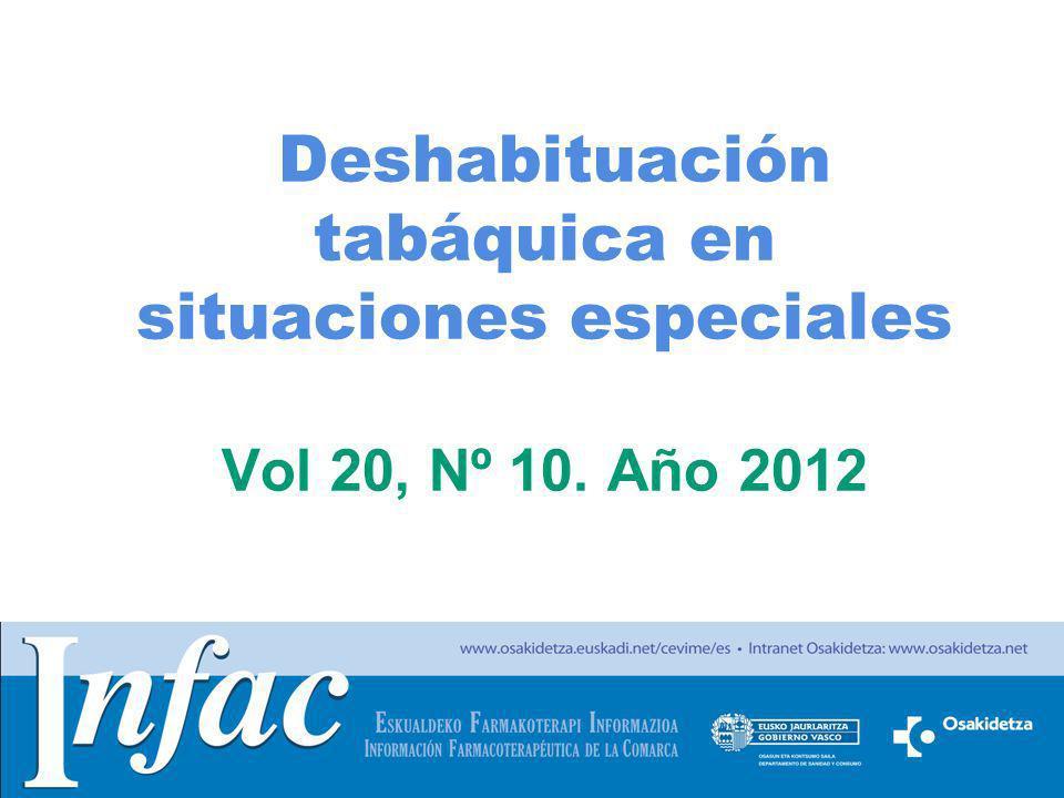 Deshabituación tabáquica en situaciones especiales Vol 20, Nº 10