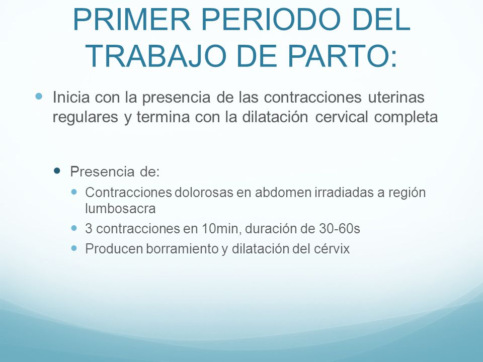 PRIMER PERIODO DEL TRABAJO DE PARTO: