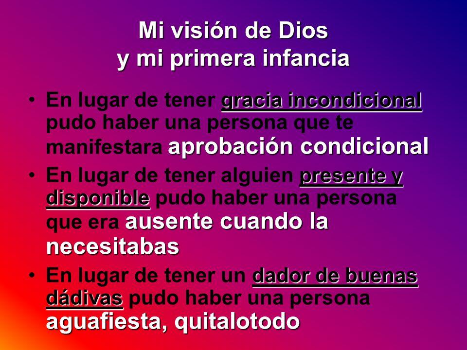 Mi visión de Dios y mi primera infancia