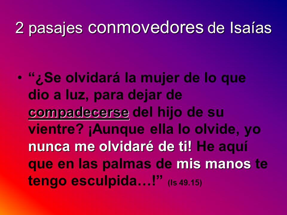 2 pasajes conmovedores de Isaías