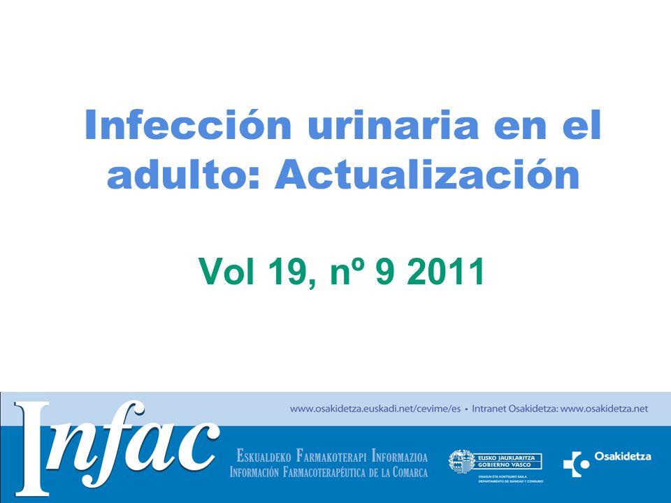 Infección urinaria en el adulto: Actualización Vol 19, nº 9 2011