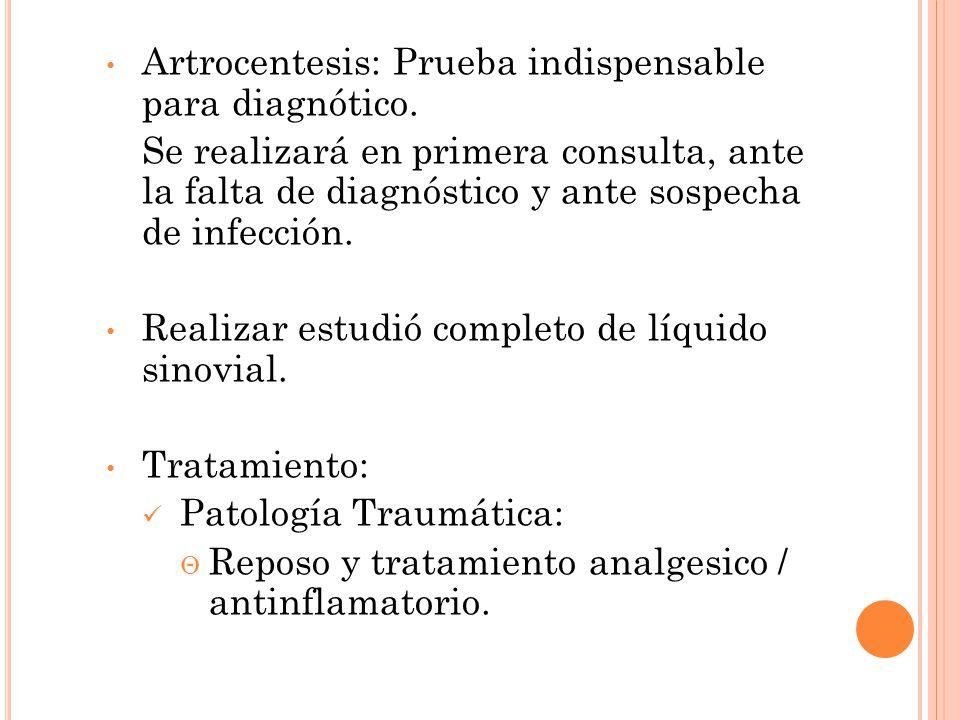 Artrocentesis: Prueba indispensable para diagnótico.