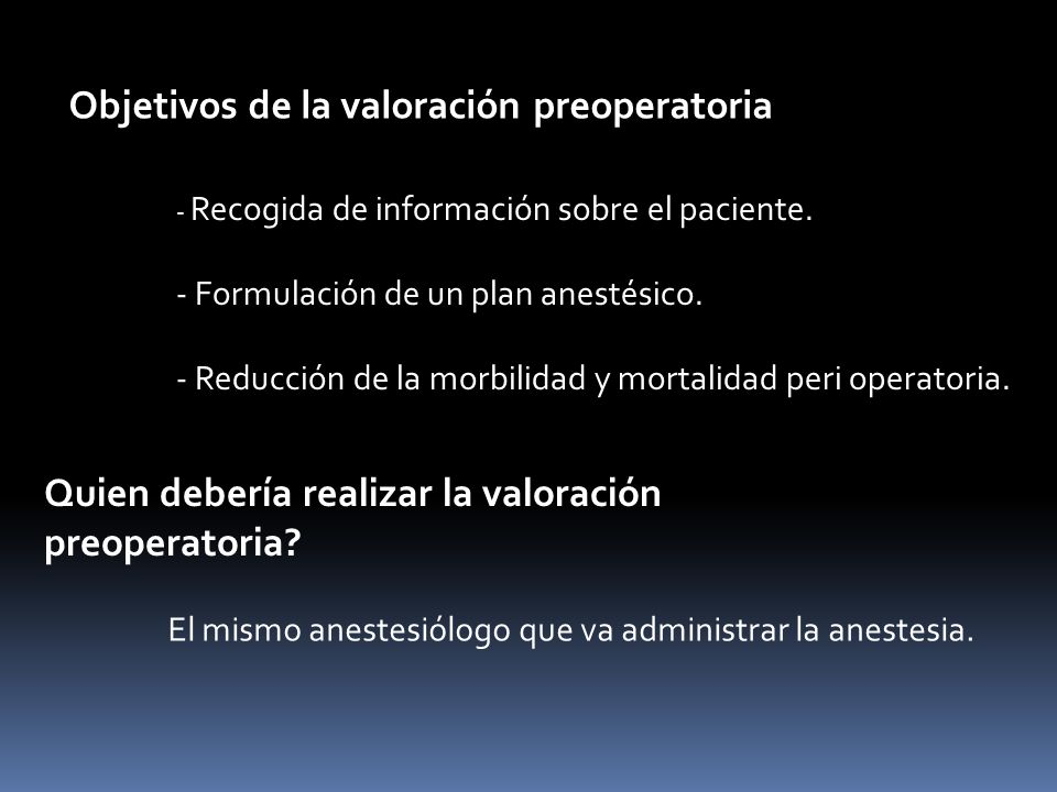 Objetivos de la valoración preoperatoria