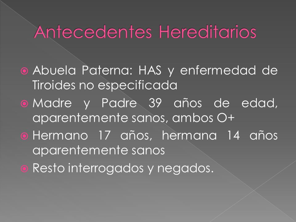 Antecedentes Hereditarios