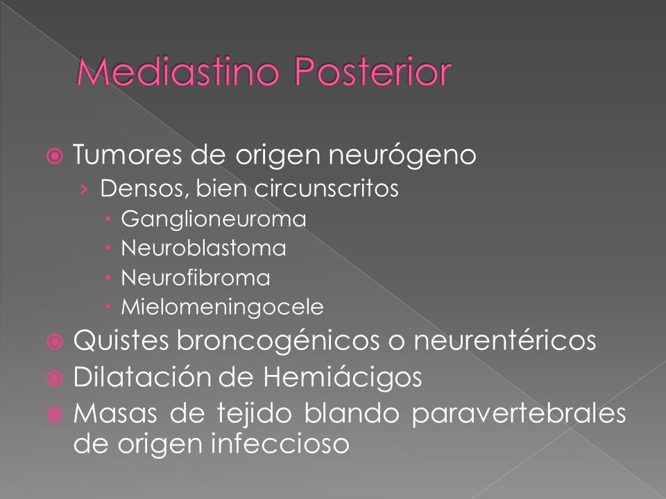 Mediastino Posterior Tumores de origen neurógeno
