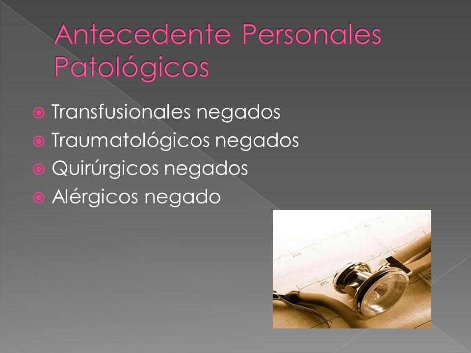 Antecedente Personales Patológicos