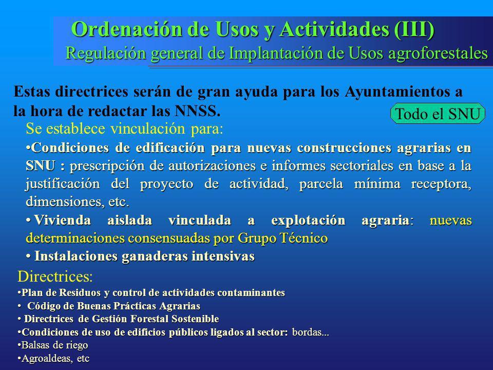 Ordenación de Usos y Actividades (III)