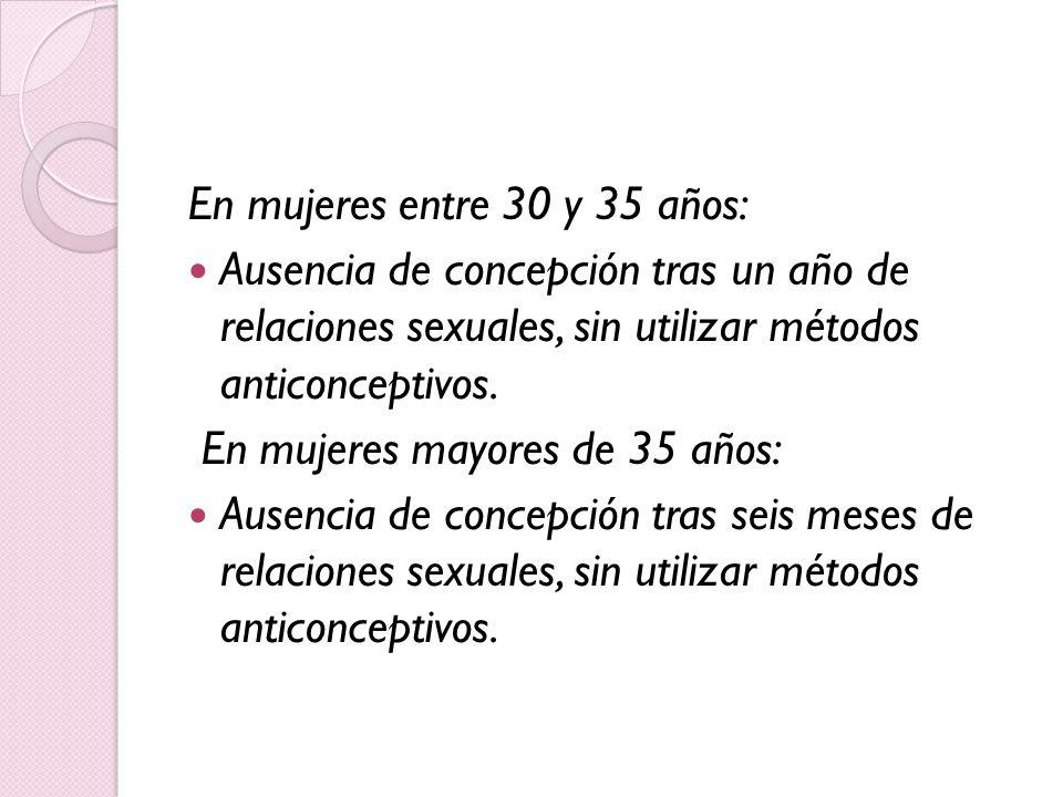 En mujeres entre 30 y 35 años:
