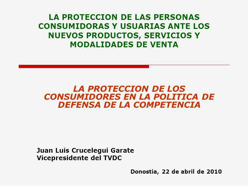 LA PROTECCION DE LAS PERSONAS CONSUMIDORAS Y USUARIAS ANTE LOS NUEVOS PRODUCTOS, SERVICIOS Y MODALIDADES DE VENTA