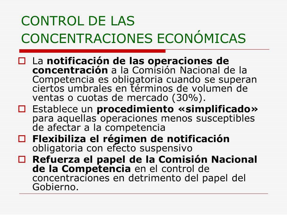 CONTROL DE LAS CONCENTRACIONES ECONÓMICAS