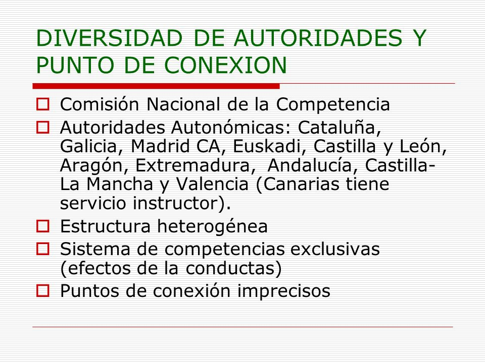 DIVERSIDAD DE AUTORIDADES Y PUNTO DE CONEXION