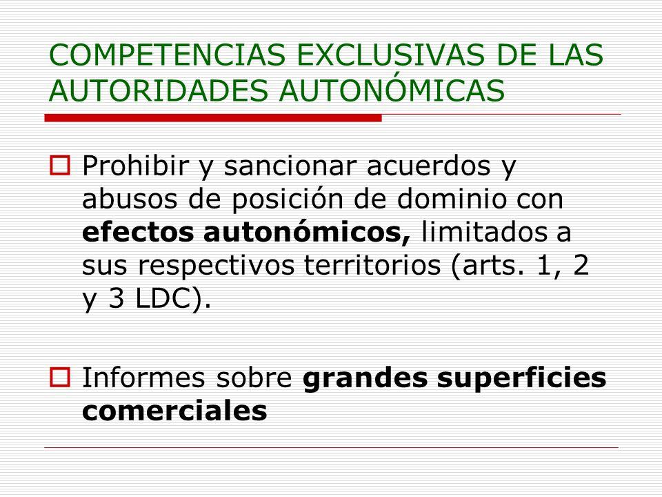 COMPETENCIAS EXCLUSIVAS DE LAS AUTORIDADES AUTONÓMICAS