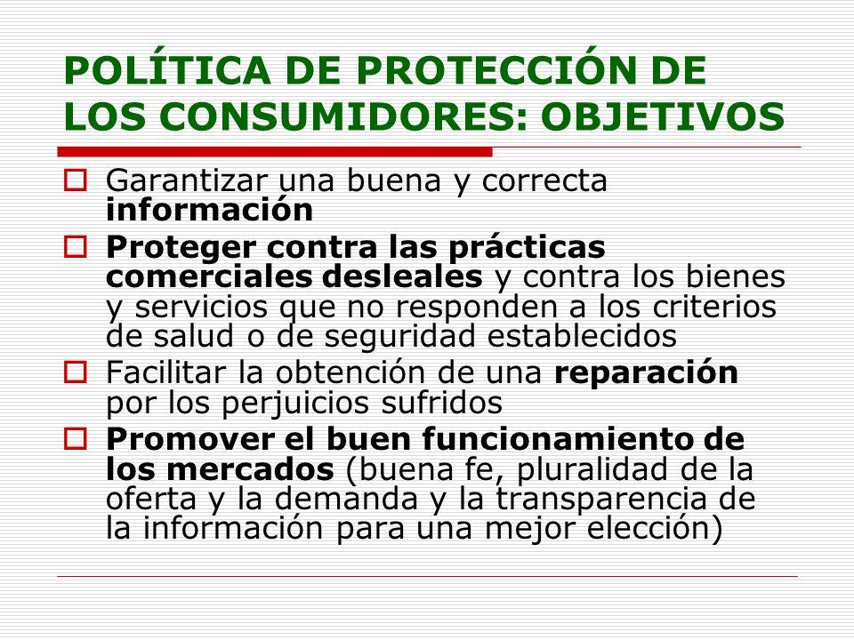 POLÍTICA DE PROTECCIÓN DE LOS CONSUMIDORES: OBJETIVOS