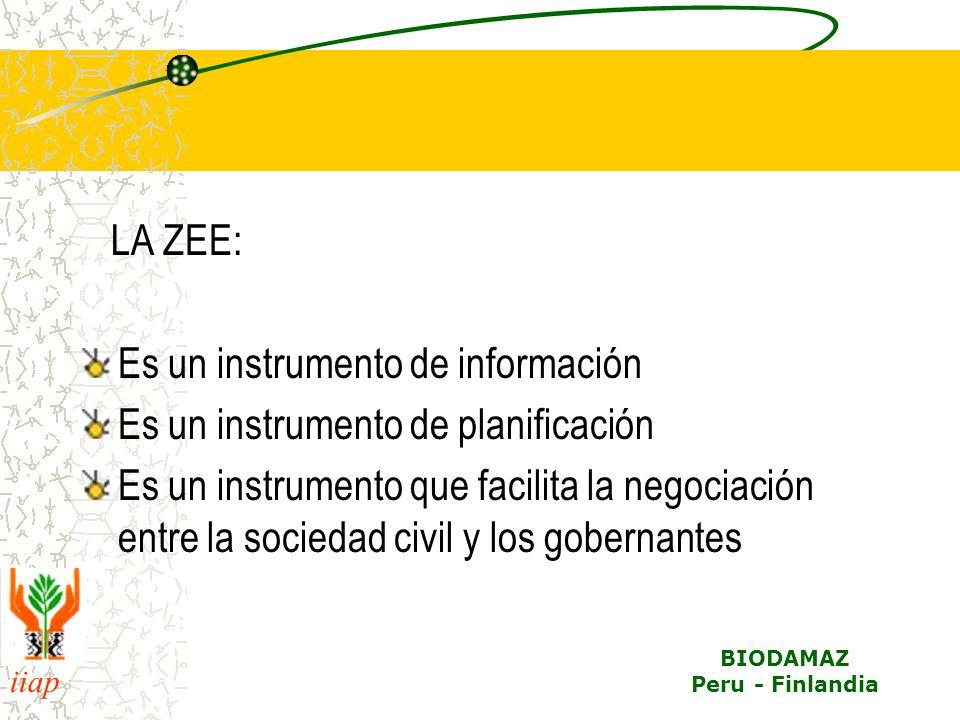 LA ZEE: Es un instrumento de información. Es un instrumento de planificación.