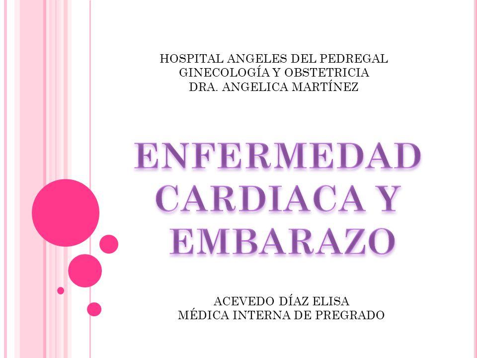 ENFERMEDAD CARDIACA Y EMBARAZO