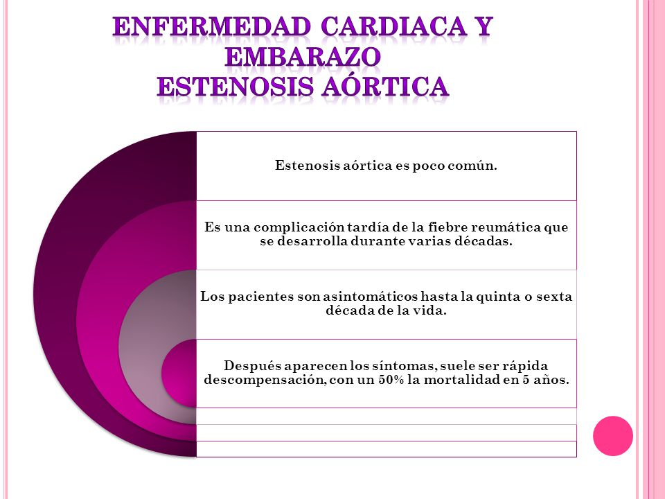 ENFERMEDAD CARDIACA Y EMBARAZO estenosis aórtica