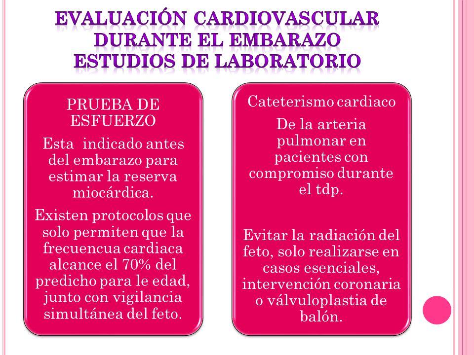 evaluación cardiovascular durante el embarazo ESTUDIOS DE LABORATORIO