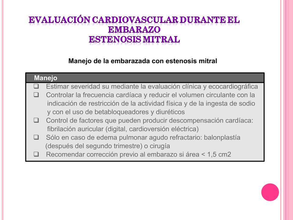 evaluación cardiovascular durante el embarazo estenosis mitral
