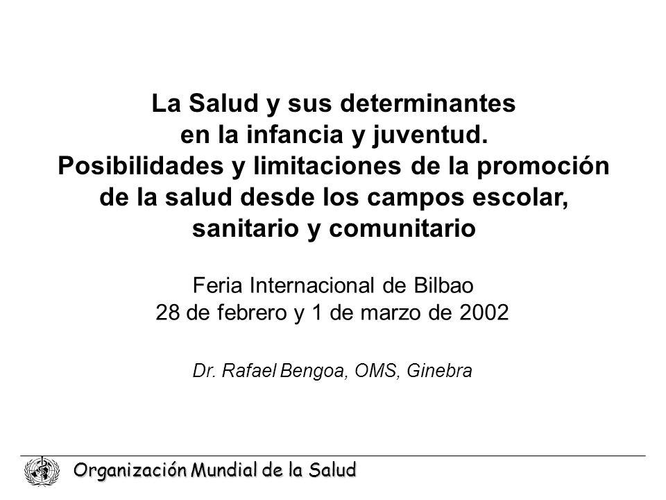 La Salud y sus determinantes en la infancia y juventud.
